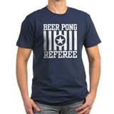Beer Pong Referee T