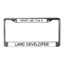 Trust Me: Land Developer License Plate Frame