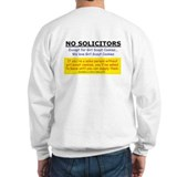No Solicitors Sweat Shirt
