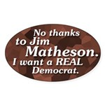 No Thanks To Jim Matheson bumper sticker