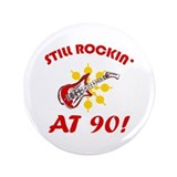 Rockin' 90th Birthday 3.5&quot; Button