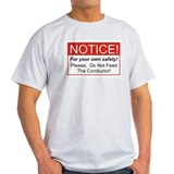 Notice / Conductor T-Shirt