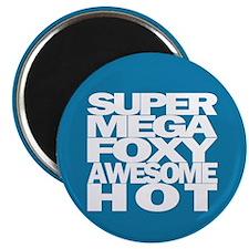 SuperMegaFoxyAwesomeHot - Magnet