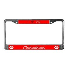 Red I Love My Chihuahuas License Plate Frame