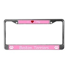 Pink I Love My Boston Terriers License Plate Frame