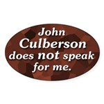 John Culberson Does Not Speak For Me sticker
