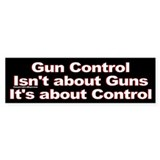 Gun Control is about Control Bumper Car Sticker