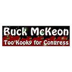 Buck McKeon: Too Kooky Bumper Sticker