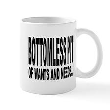 """BOTTOMLESS PIT"" Mug"