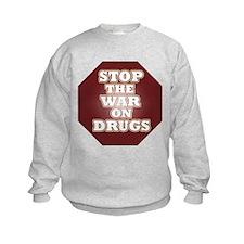 Stop the War on Drugs Sweatshirt