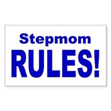 Stepmom Rules! Rectangle Decal