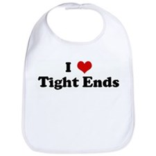 I Love Tight Ends Bib