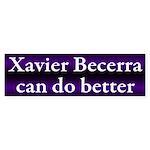 Xavier Becerra can do better Bumper Sticker