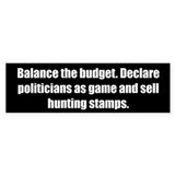 Balance the budget. Declare politicians as game an