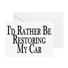 Rather Restore Car Greeting Card