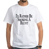 Rather Smoke Blunt Shirt