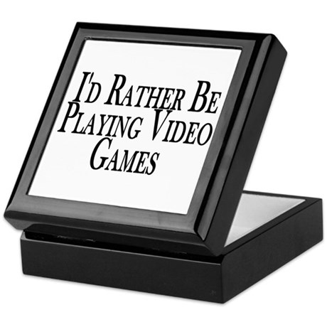 Rather Play Video Games Keepsake Box