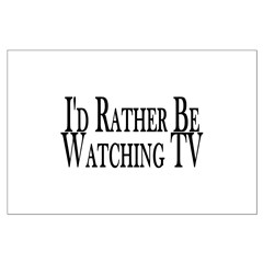 Rather Watch TV Large Poster