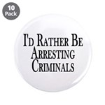 Rather Arrest Criminals 3.5