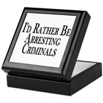 Rather Arrest Criminals Keepsake Box