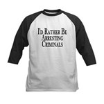 Rather Arrest Criminals Kids Baseball Jersey