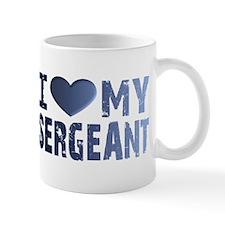 I Love My Sergeant Mug