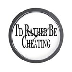 Rather Be Cheating Wall Clock
