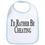 Rather Be Cheating Bib