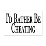 Rather Be Cheating Mini Poster Print