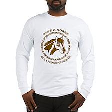 Ride A French Polynesian Long Sleeve T-Shirt