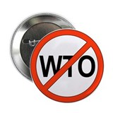 "Say No to WTO 2.25"" Button (100 pack)"