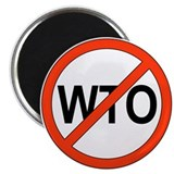 "Say No to WTO 2.25"" Magnet (100 pack)"