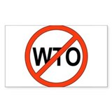 Say No to WTO Rectangle  Aufkleber