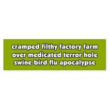 Swine Bird Flu Apocalypse Vegetarian BumperBumper Sticker