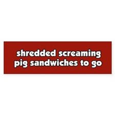 Screaming Pig Sandwich Bumper Bumper Sticker