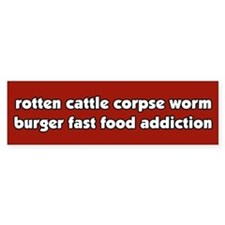 Worm Burger Fast Food Vegetarian Bumper Bumper Sticker