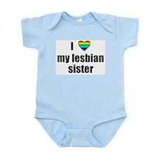I Love My Lesbian Sister Infant Creeper