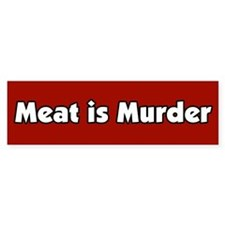 Meat is Murder Bumper Car Sticker