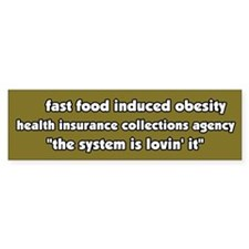 Fast Food Obesity Bumper Bumper Sticker