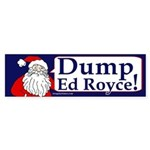 Santa Says Dump Ed Royce Bumper Sticker