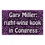 Gary Miller, Kook in Congress bumper sticker