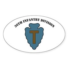 36th Infantry Division with text Oval Decal