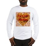 I'm A LUV Machine Long Sleeve T-Shirt