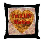 I'm A LUV Machine Throw Pillow