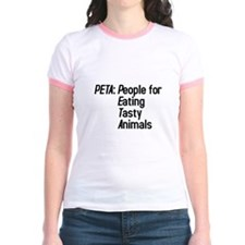 PETA: People for Eating Tasty Animals T