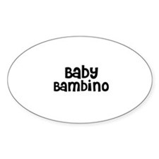 Baby Bambino Oval Decal