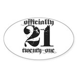 Officially 21 Oval Decal