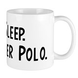 Eat, Sleep, Play Water Polo Mug