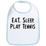 Eat, Sleep, Play Tennis Bib