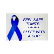 Feel safe tonite, Sleep with...Rectangle Magnet